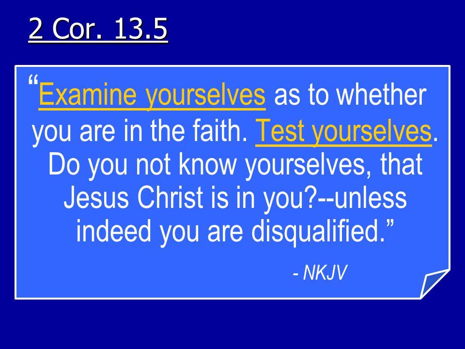 2 Cor. 13.5