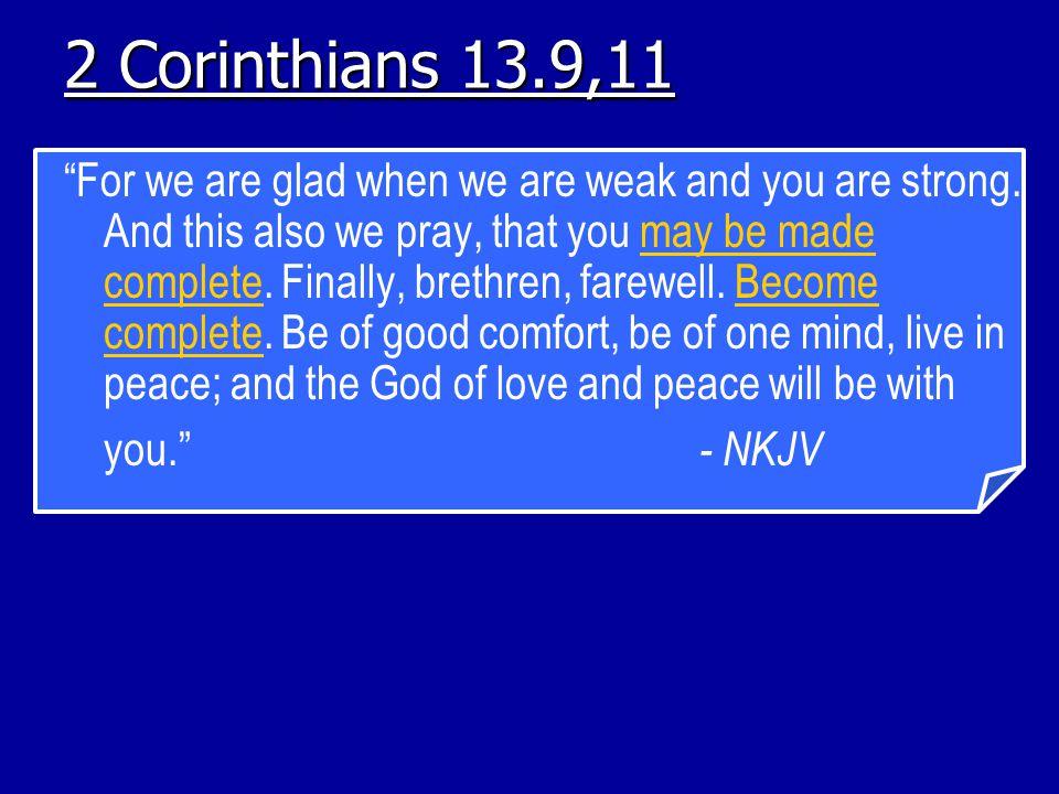 2 Corinthians 13.9,11