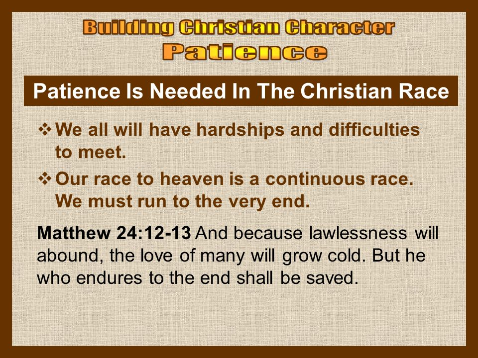 Patience Is Needed In The Christian Race