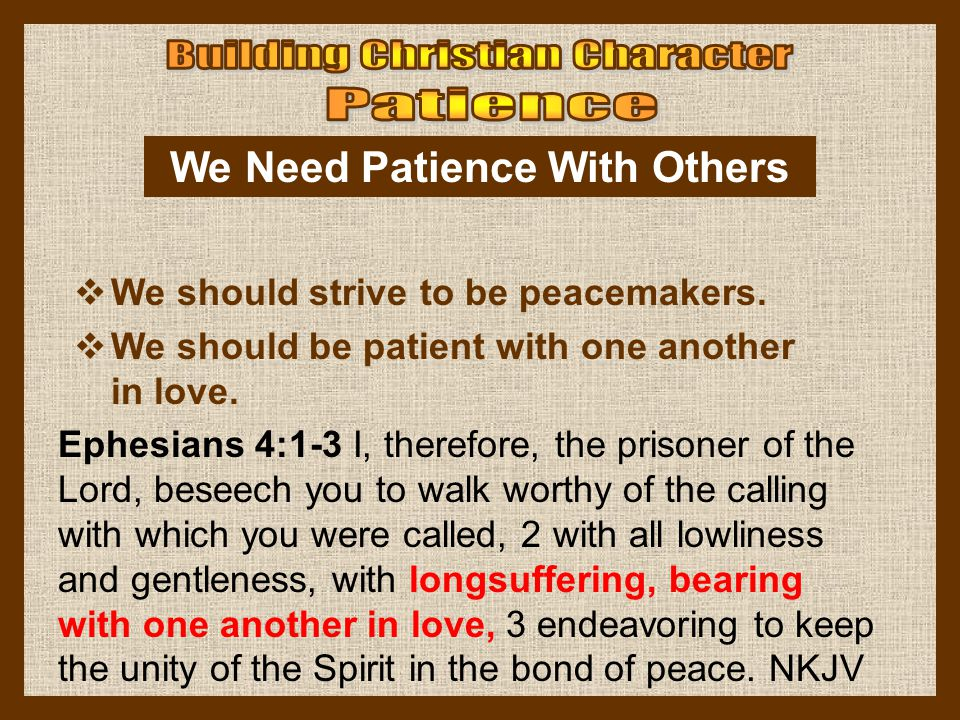We Need Patience With Others