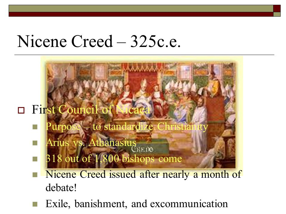 Nicene Creed – 325c.e. First Council of Nicaea