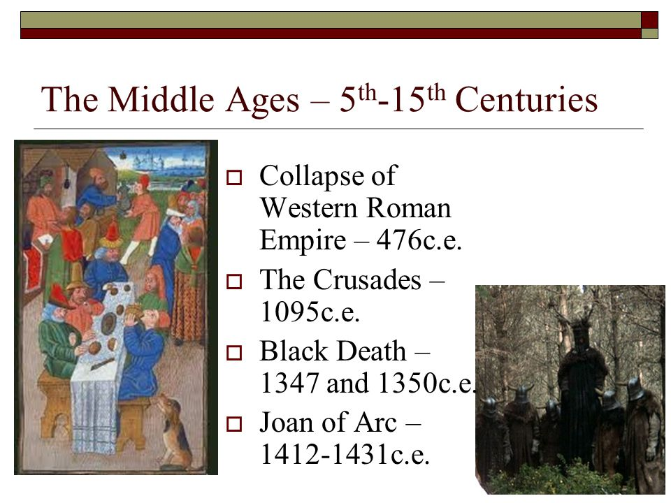 The Middle Ages – 5th-15th Centuries