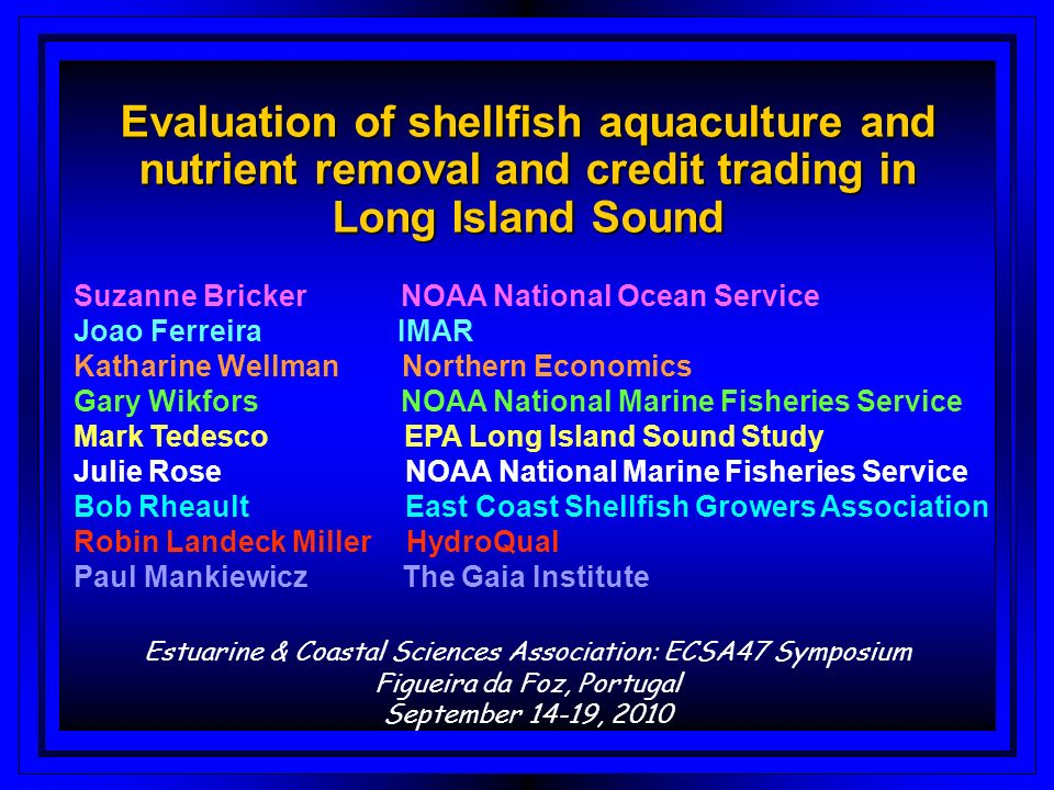 Evaluation of shellfish aquaculture and nutrient removal and credit trading in Long Island Sound