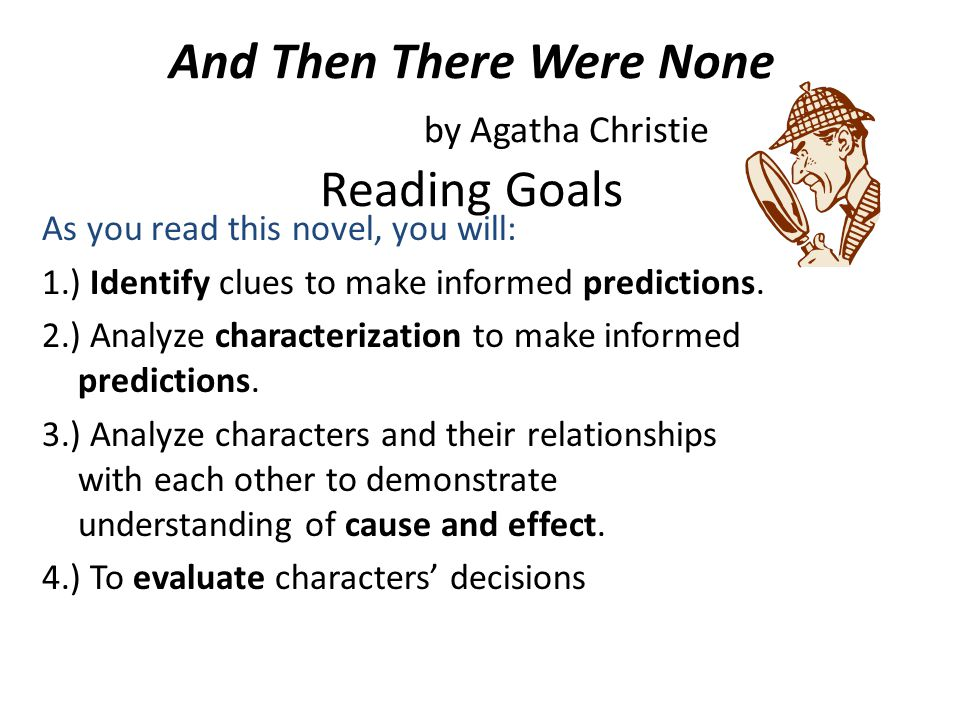 an analysis of the mystery book and then there were none agatha christie Agatha christie's and then there were none—character observations chart  19  the book also offers students an excellent opportunity to study the  conventions of suspense and the murder mystery genre a complete list of   information through the selection, organization, and analysis of relevant content  1 analyze.