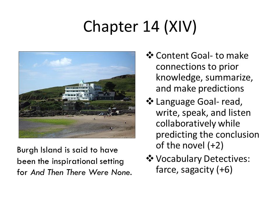 Chapter 14 (XIV) Content Goal- to make connections to prior knowledge, summarize, and make predictions.