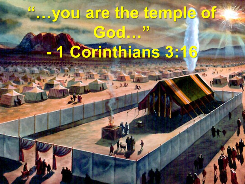 …you are the temple of God…