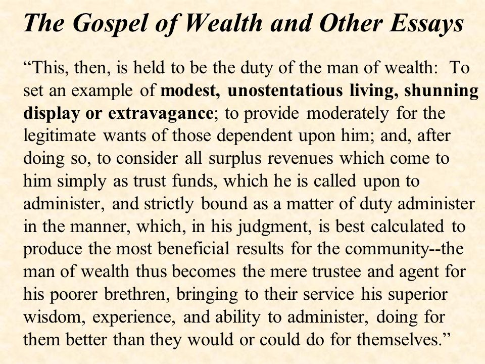 The Gospel of Wealth and Other Essays