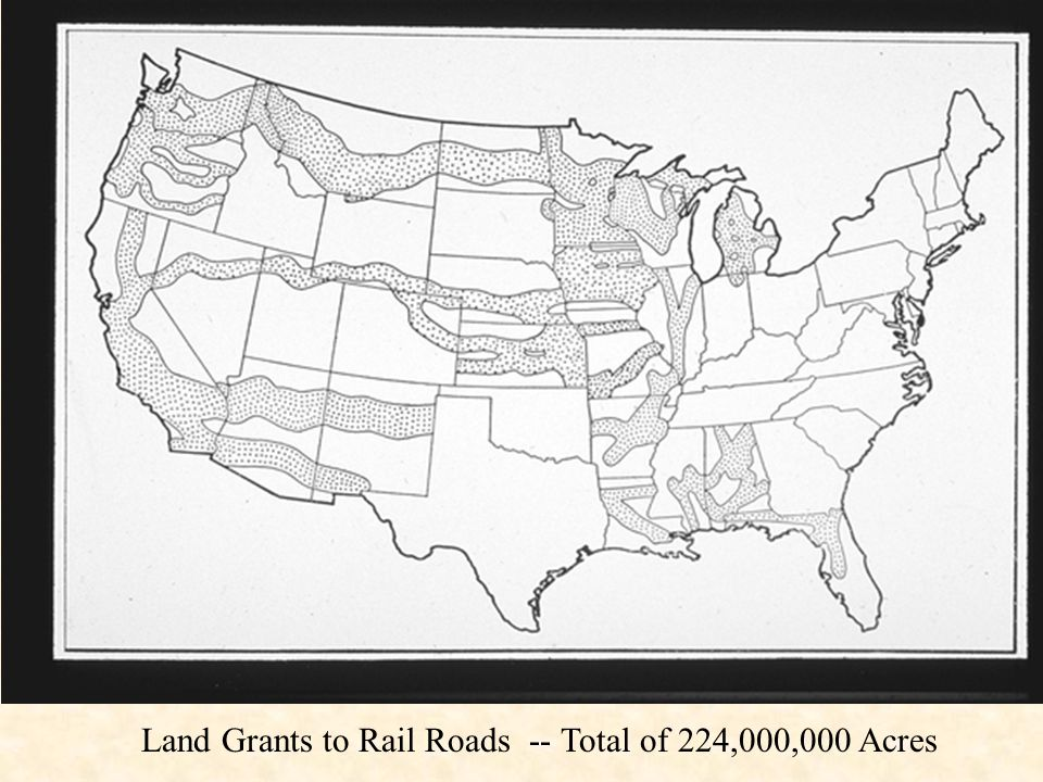 Land Grants to Rail Roads -- Total of 224,000,000 Acres