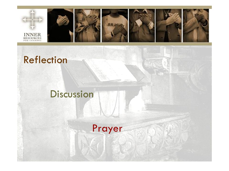 Reflection Discussion Prayer