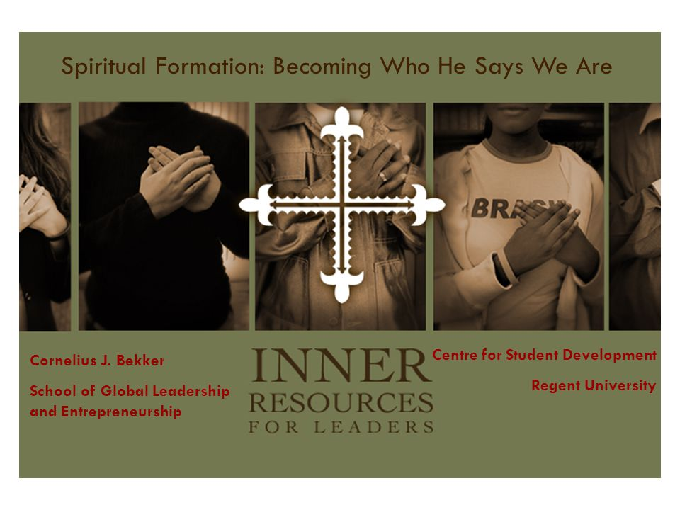 Spiritual Formation: Becoming Who He Says We Are