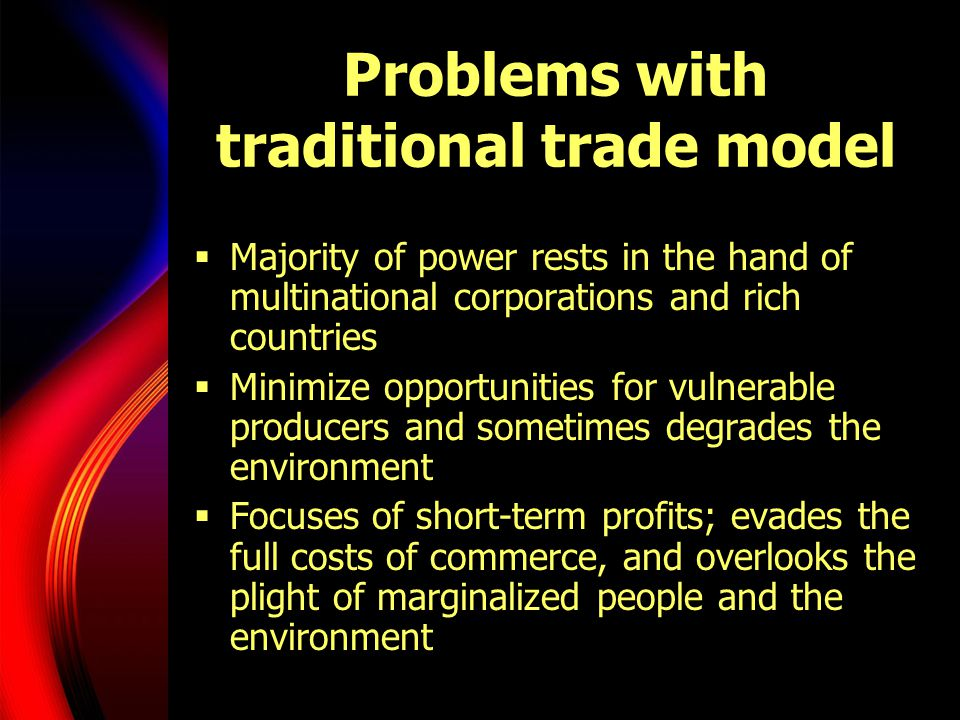Problems with traditional trade model