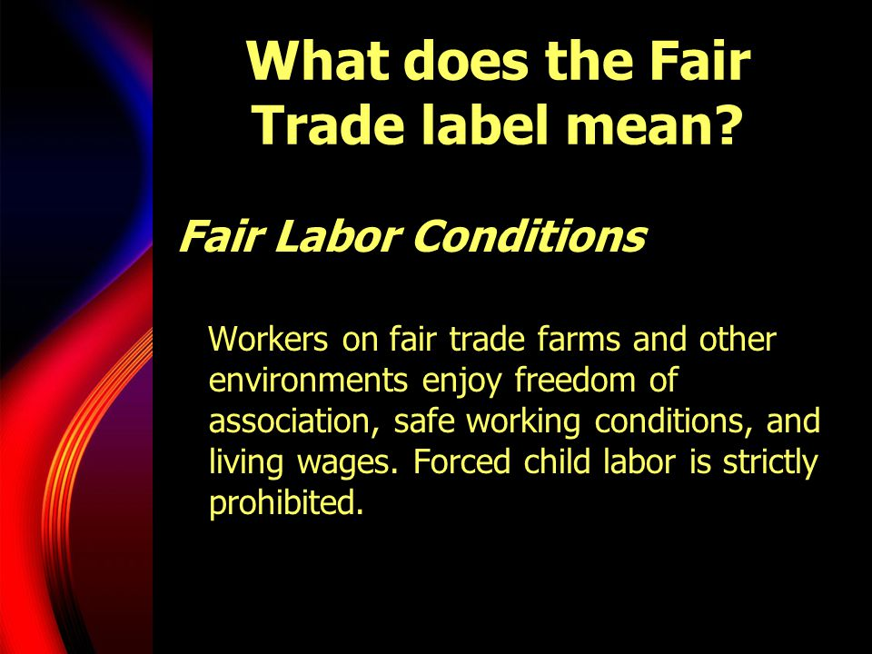 What does the Fair Trade label mean