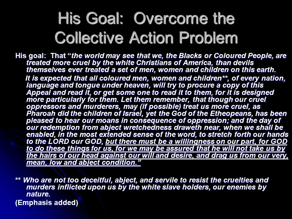 His Goal: Overcome the Collective Action Problem