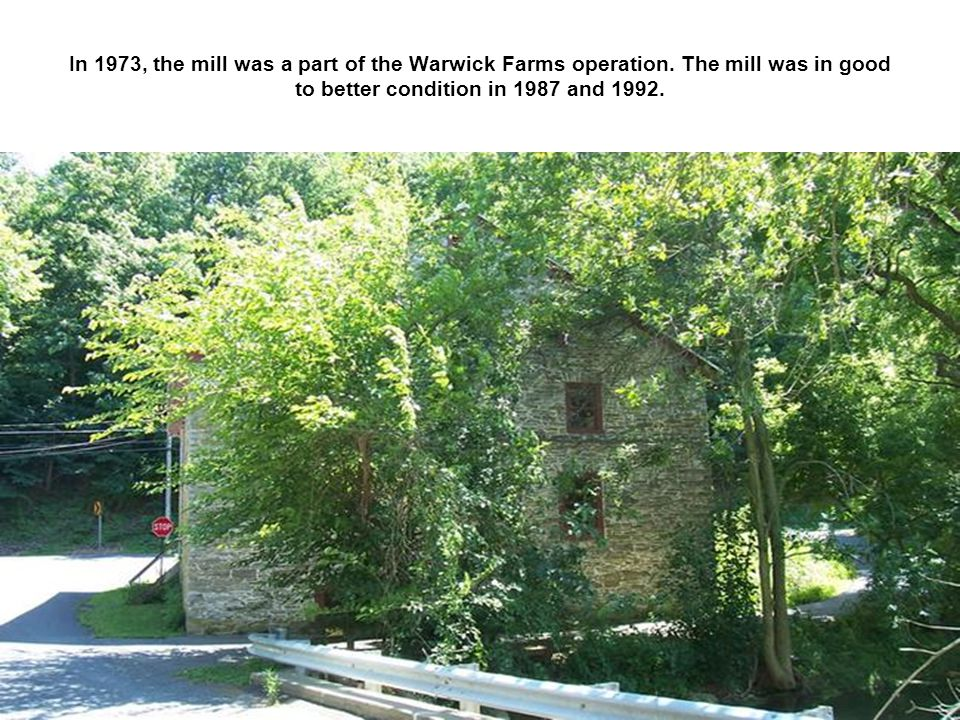 In 1973, the mill was a part of the Warwick Farms operation