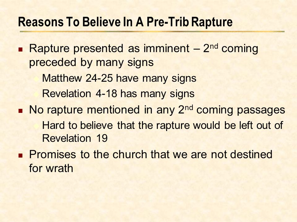 Reasons To Believe In A Pre-Trib Rapture