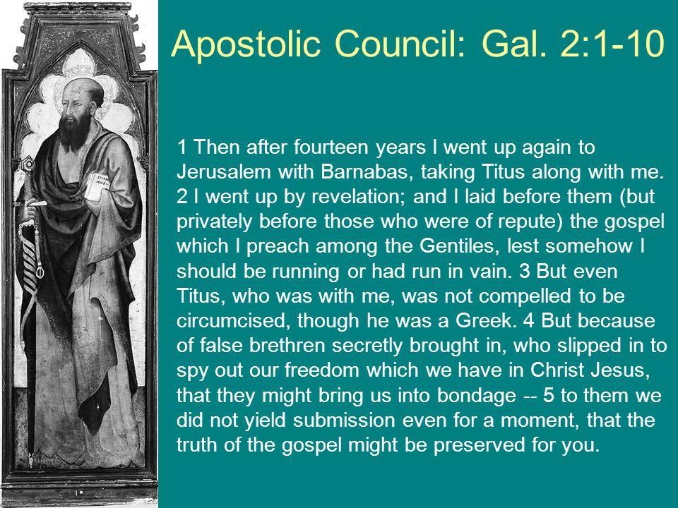 Apostolic Council: Gal. 2:1-10