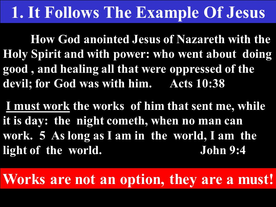 1. It Follows The Example Of Jesus