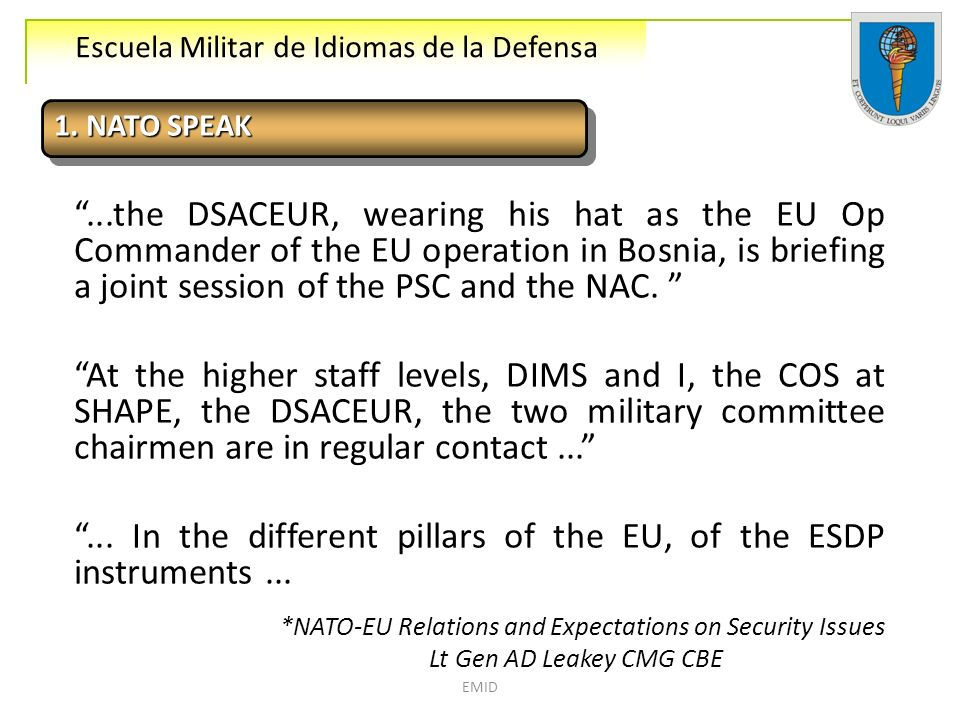 ... In the different pillars of the EU, of the ESDP instruments ...