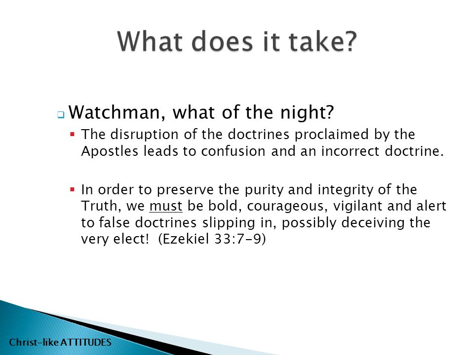 What does it take Watchman, what of the night