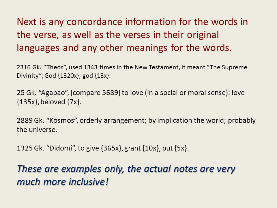Next is any concordance information for the words in the verse, as well as the verses in their original languages and any other meanings for the words.