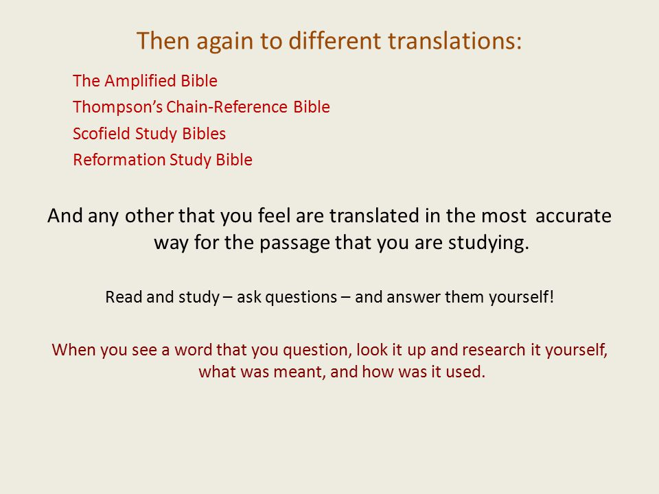 Then again to different translations: