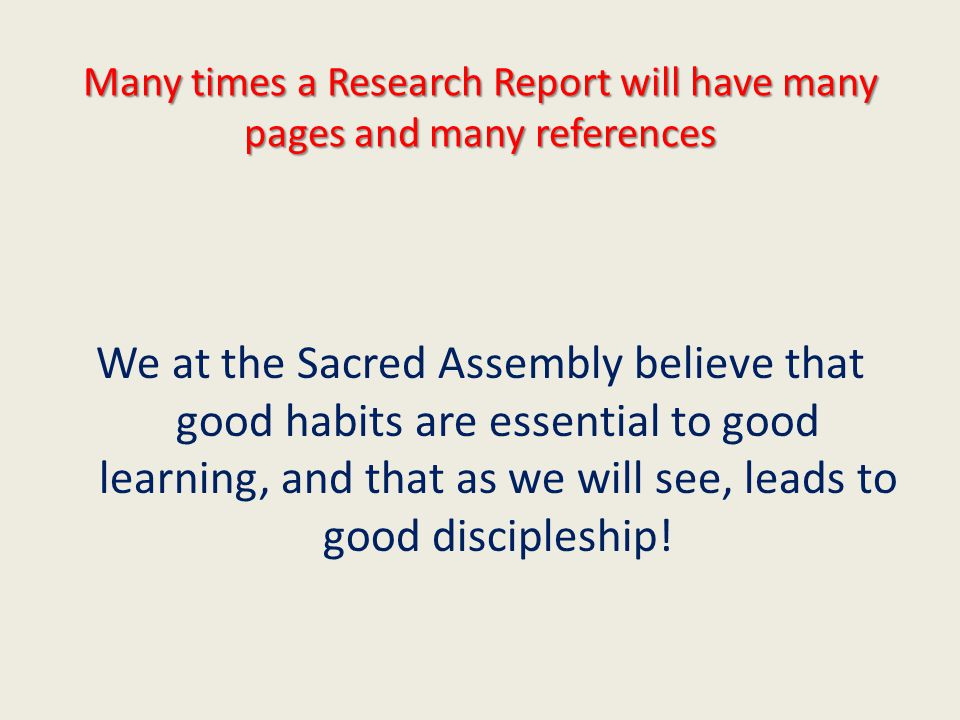 Many times a Research Report will have many pages and many references