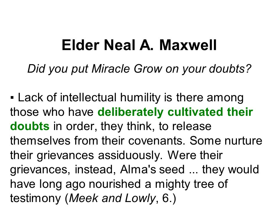 Did you put Miracle Grow on your doubts