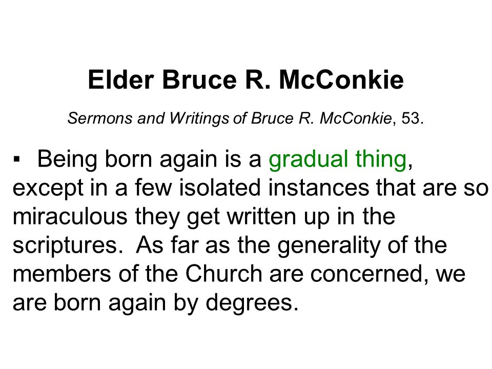 Sermons and Writings of Bruce R. McConkie, 53.