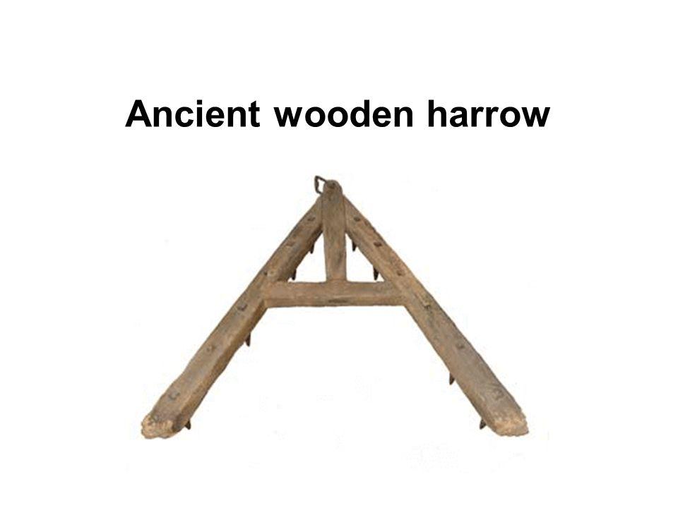Ancient wooden harrow