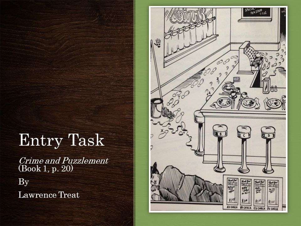 Entry Task Crime and Puzzlement (Book 1, p. 20) By Lawrence Treat