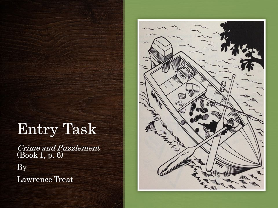 Entry Task Crime and Puzzlement (Book 1, p. 6) By Lawrence Treat