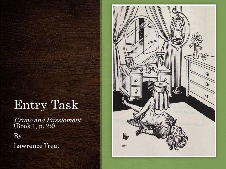 Entry Task Crime and Puzzlement (Book 1, p. 22) By Lawrence Treat