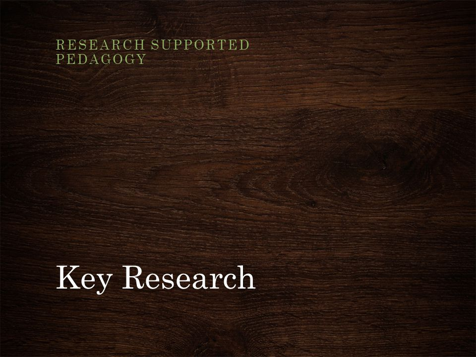 Research supported pedagogy