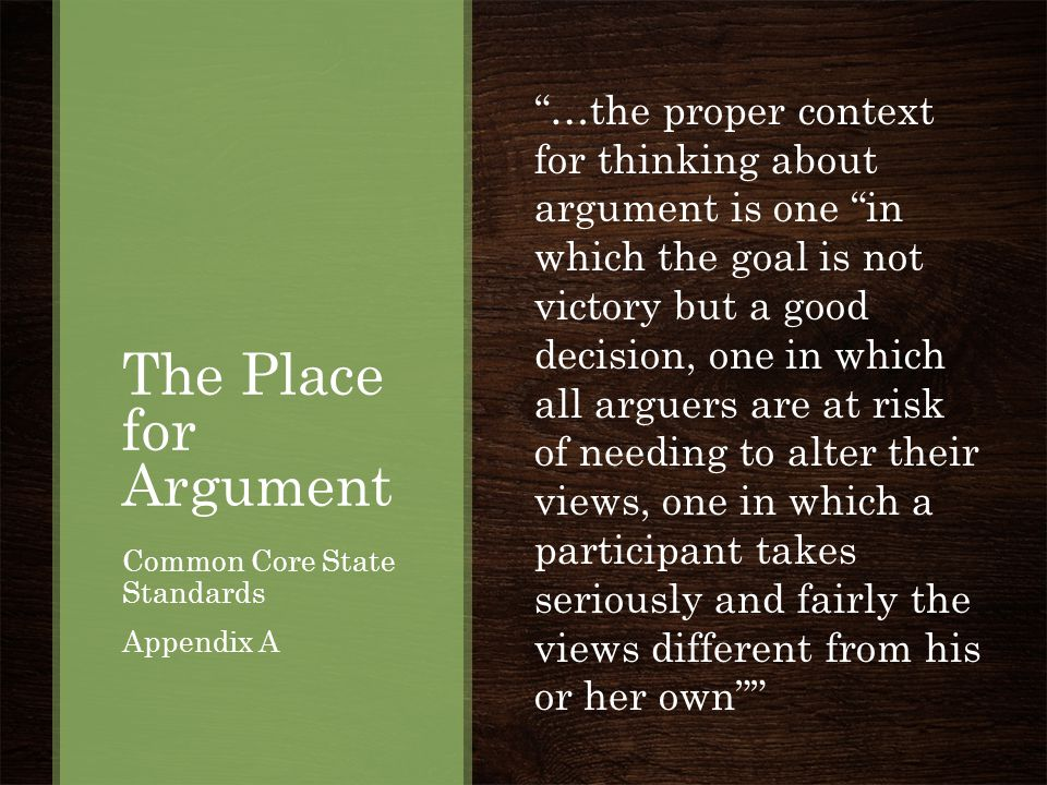 The Place for Argument