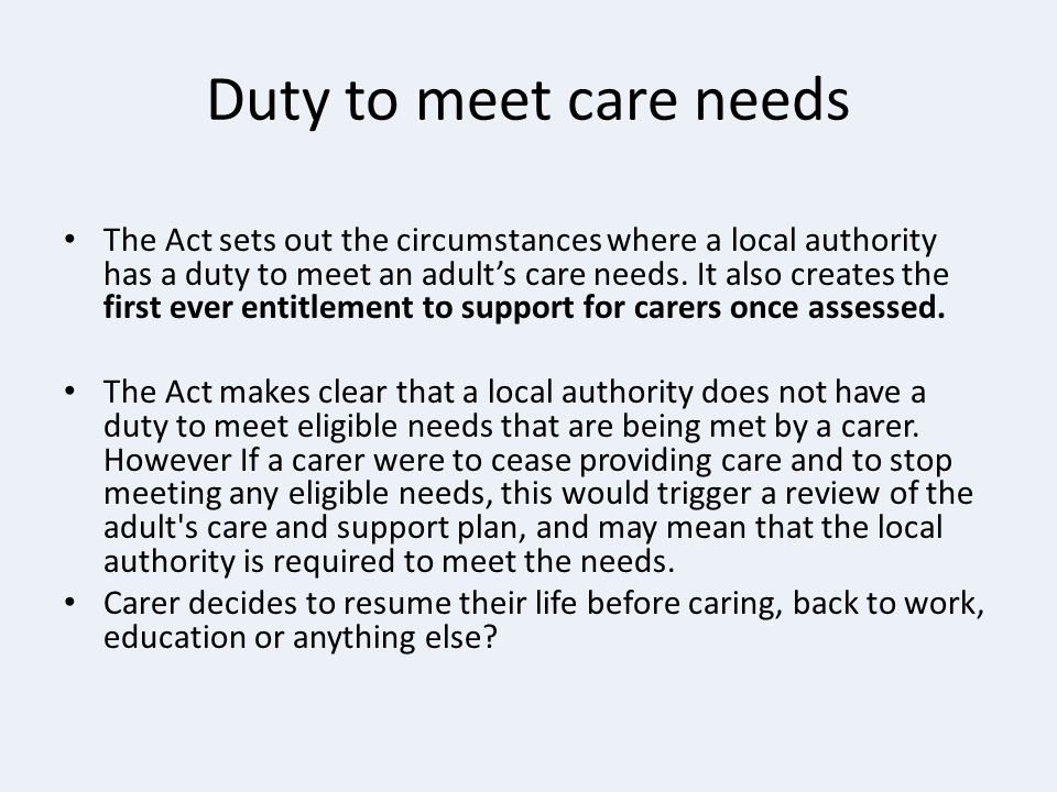 Duty to meet care needs