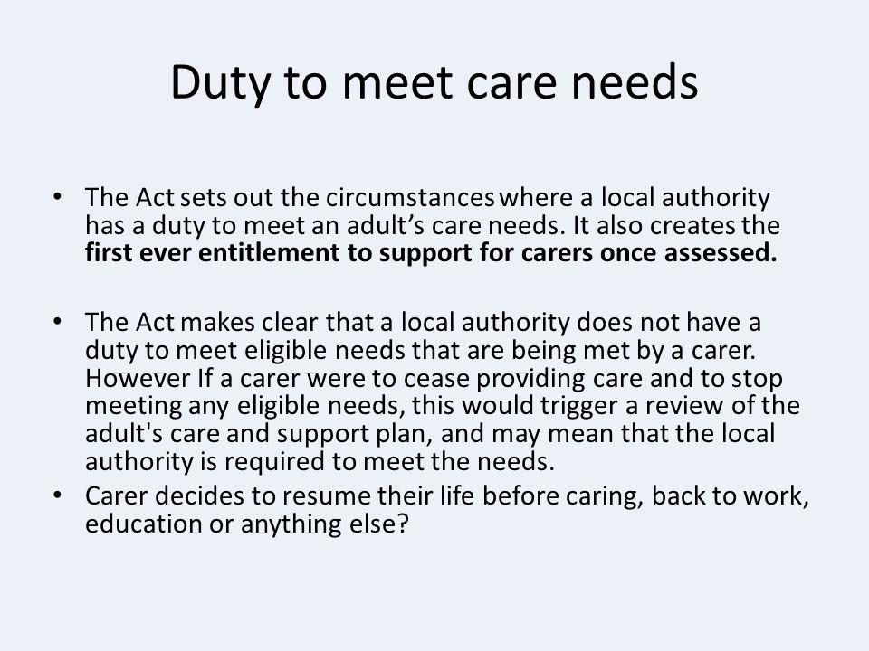 Duty to meet care needs