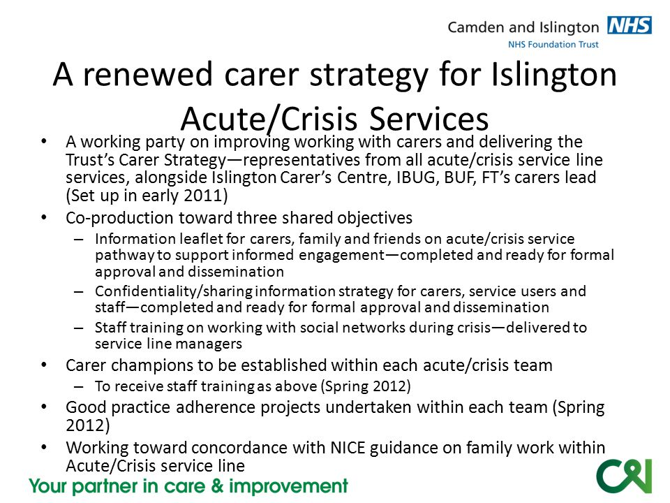 A renewed carer strategy for Islington Acute/Crisis Services