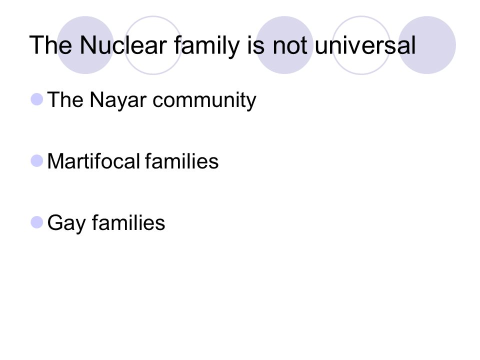 The Nuclear family is not universal