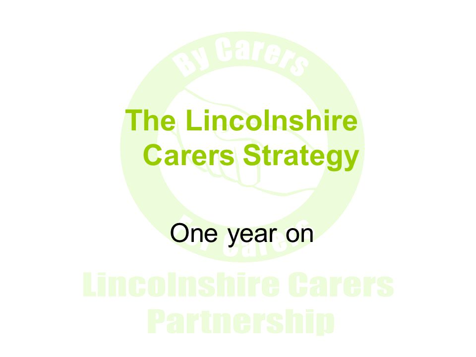 The Lincolnshire Carers Strategy