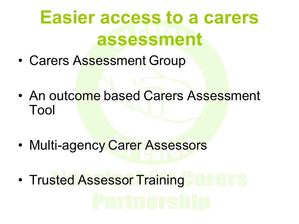 Easier access to a carers assessment