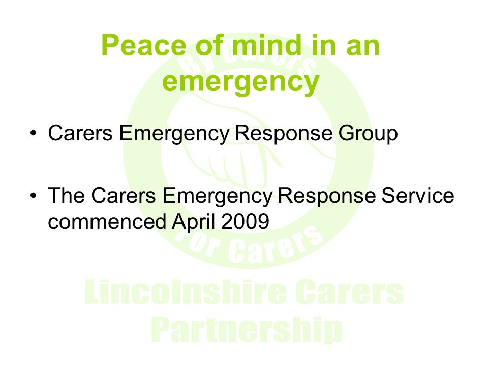 Peace of mind in an emergency