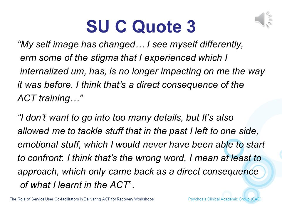 SU C Quote 3 My self image has changed… I see myself differently,