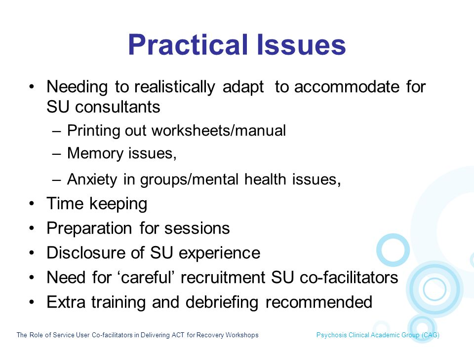 Practical Issues Needing to realistically adapt to accommodate for SU consultants. Printing out worksheets/manual.