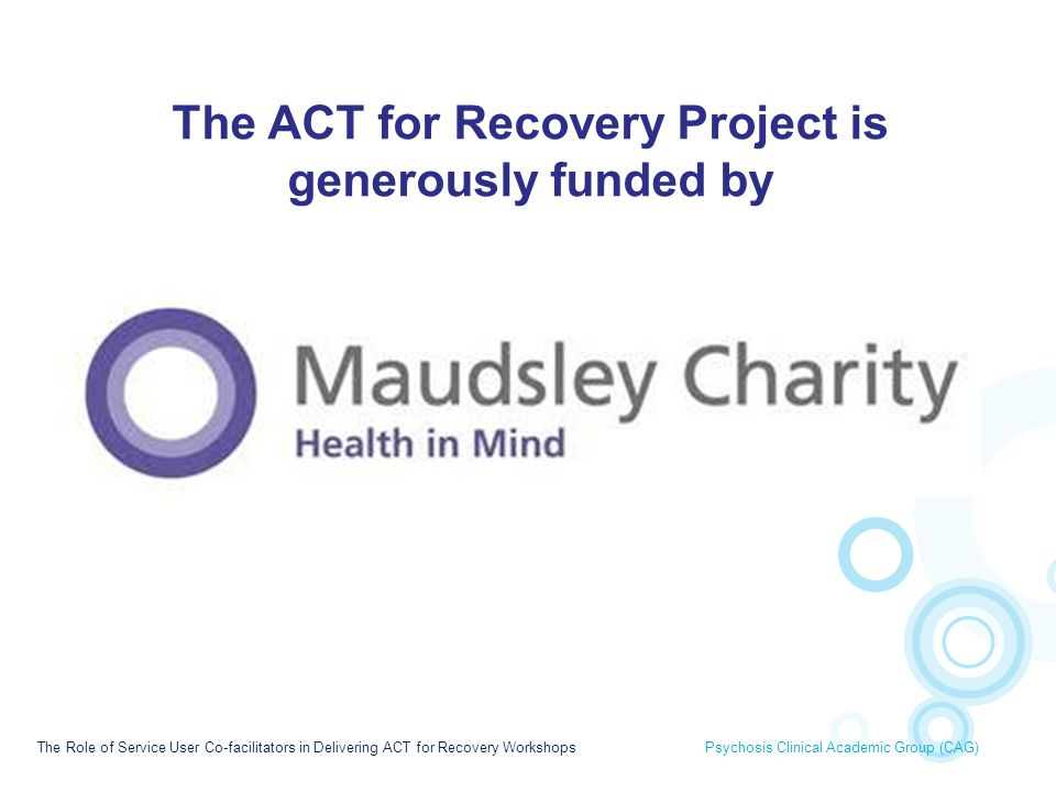 The ACT for Recovery Project is generously funded by