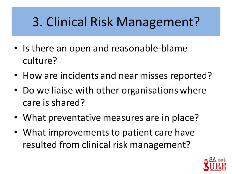 3. Clinical Risk Management