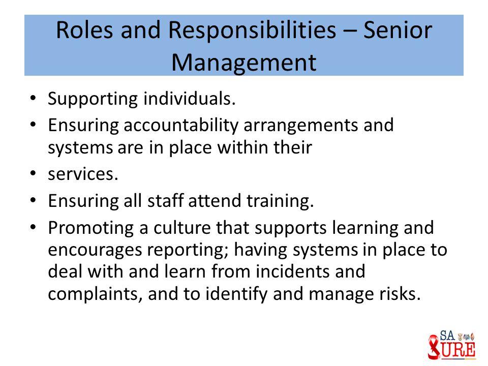 Roles and Responsibilities – Senior Management