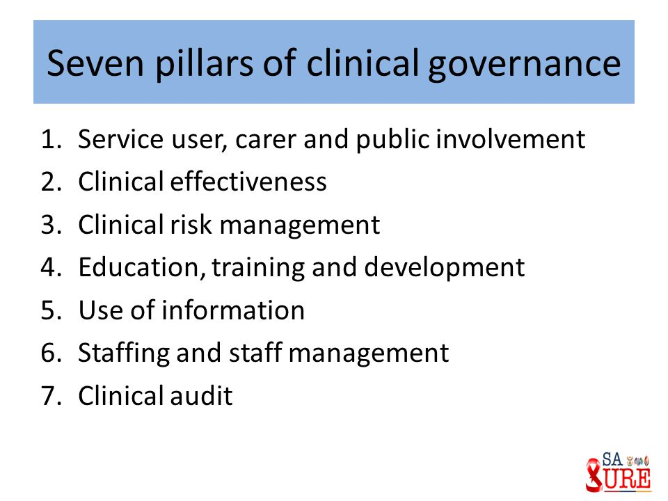 Seven pillars of clinical governance