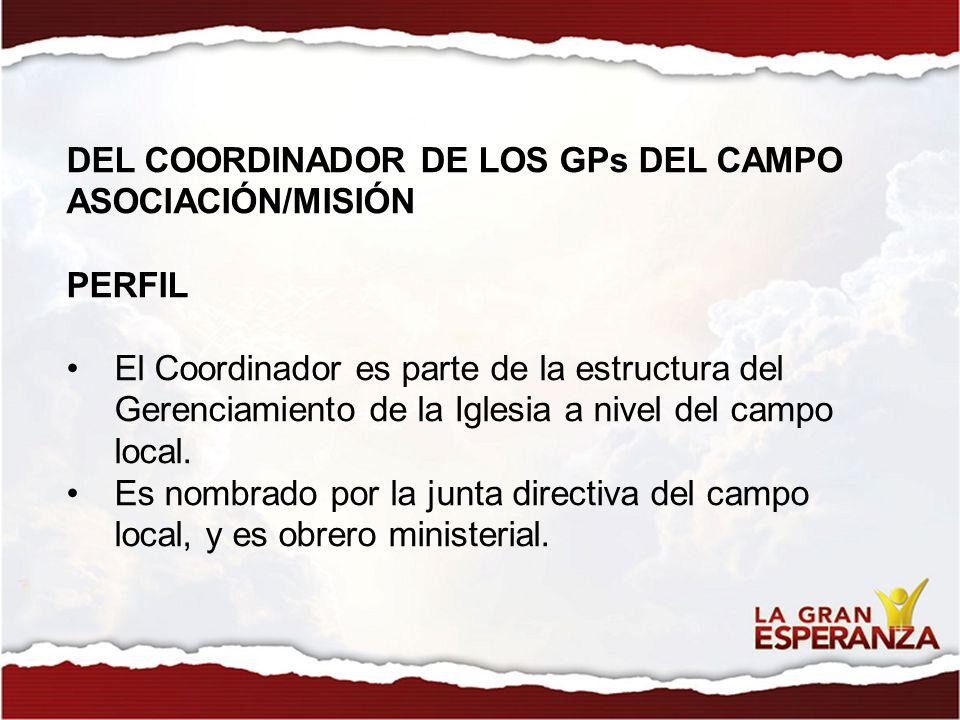 DEL COORDINADOR DE LOS GPs DEL CAMPO ASOCIACIÓN/MISIÓN
