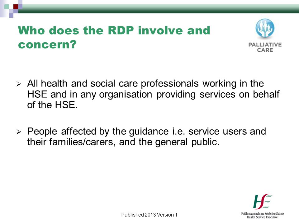Who does the RDP involve and concern