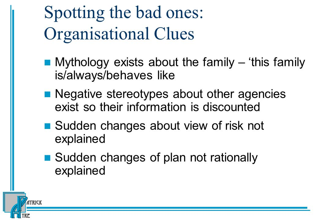 Spotting the bad ones: Organisational Clues